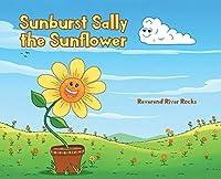 Sunburst Sally the Sunflower