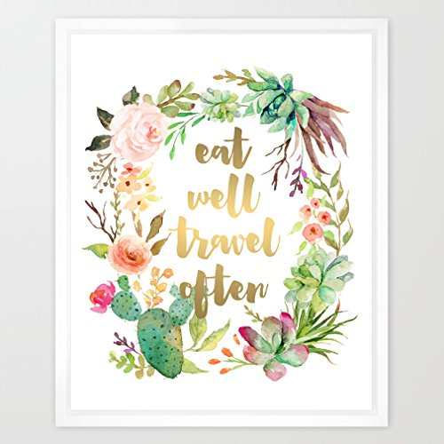 Eleville 8X10 Eat well travel often Real Gold Foil and Floral Watercolor Art Print (Unframed) Typography Quote Print Home decor Motivational Art Inspirational Print Birthday Wedding Gift WG013