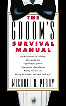 Groom's Survival Manual by [Michael R. Perry]