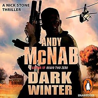 Dark Winter     Nick Stone, Book 6              Autor:                                                                                                                                 Andy McNab                               Sprecher:                                                                                                                                 Steven Pacey                      Spieldauer: 2 Std. und 59 Min.     Noch nicht bewertet     Gesamt 0,0