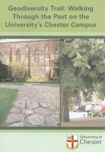 Geodiversity Trail: Walking Through the Past on the University's Chester Campus: 1