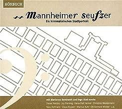 Mannheimer Seufzer: Ein kriminalistisches Stadtportät