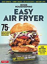 Good Housekeeping Easy Air Fryer: 75 Delicious Healthy Recipes