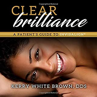 Clear Brilliance: A Patient's Guide to Invisalign