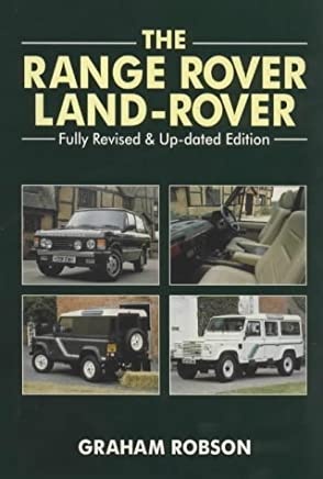 The Land Rover/Range Rover by Graham Robson (20-Oct-1997) Hardcover