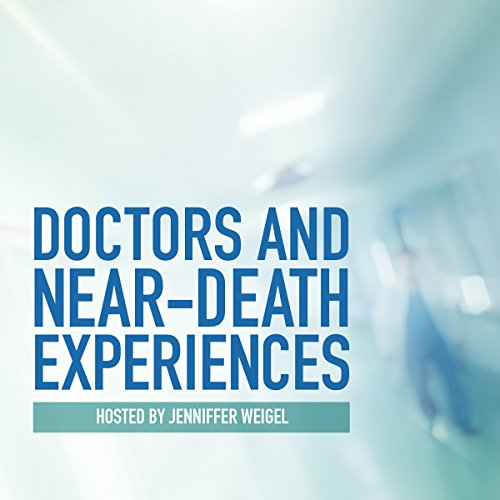 Doctors and Near-Death Experiences audiobook cover art
