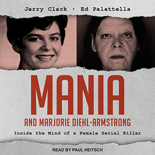 Mania and Marjorie Diehl-Armstrong audiobook cover art