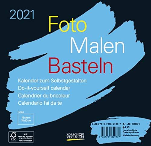 Foto-Malen-Basteln Bastelkalender schwarz quer 2021: Fotokalender zum Selbstgestalten. Do-it-yourself Kalender mit festem Fotokarton. Format: 16 x 15,5 cm