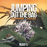 Jumping Out the Bag (feat. Dolla Will) [Explicit]