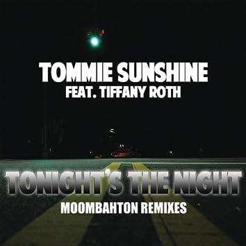 Tonights The Night (Moombahton Remixes)