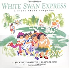 The White Swan Express: A Story About Adoption