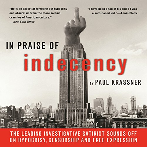 In Praise of Indecency audiobook cover art