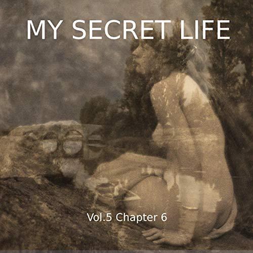 My Secret Life. Volume Five Chapter Six cover art