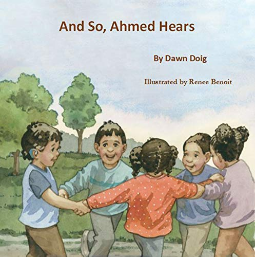 And So, Ahmed Hears by [Dawn Doig]