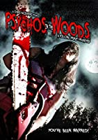 Psychos in the Woods: a Killing Frenzy Unleashed [DVD] [Import]