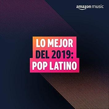 Lo mejor del 2019: Pop Latino