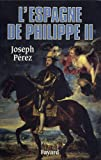 L'Espagne de Philippe II