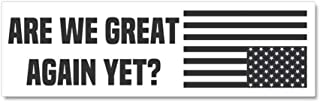 CafePress are We Great Again Yet? Car Magnet 10 x 3, Magnetic Bumper Sticker
