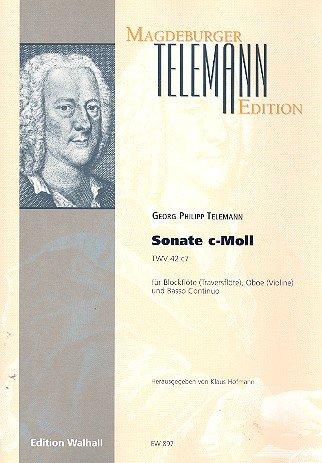 Sonate c-Moll TWV42:c7 : für Blockflöte (Traversflöte), Oboe (Violine) und Bc Partitur und Stimmen (Bc ausgesetzt)