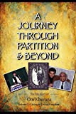 A JOURNEY THROUGH PARTITION & BEYOND: Volume 2 - Living in United Kingdom