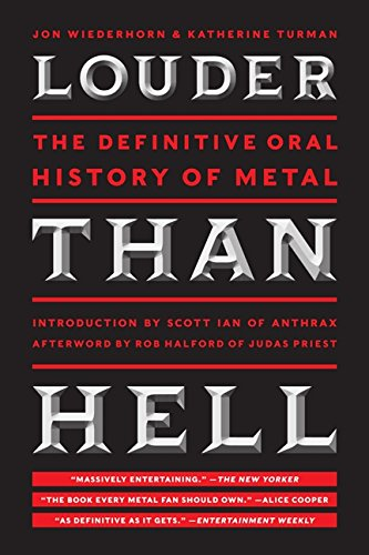 Louder Than Hell: The Definitive...