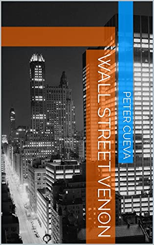 Wall Street Venon (Spanish Edition)