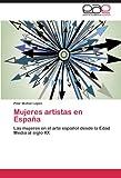 Mujeres Artistas En Espana