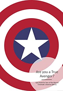 Are you a TrueAvenger?: A Marvel Cinematic Universe Quiz Book