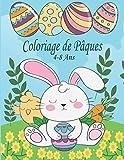 Coloriage de Pâques 4-8 Ans: activité livre de pâques à colorier ( Coloriages drôles d'oeufs et de lapins )