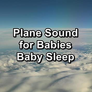 Plane Sound for Babies Baby Sleep