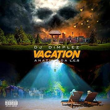 Vacation (feat. Anatii & Da L.E.S)