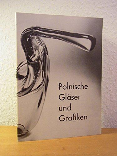 Polnische Gläser und Grafiken. Nebbien'sches Gartenhaus, Bockenheimer Anlage, Frankfurt am Main, 02. Oktober - 08. November 1972