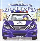 Quiero conducir un auto de policía / I Want to Drive a Police Car (Al Volante / at the Wheel)