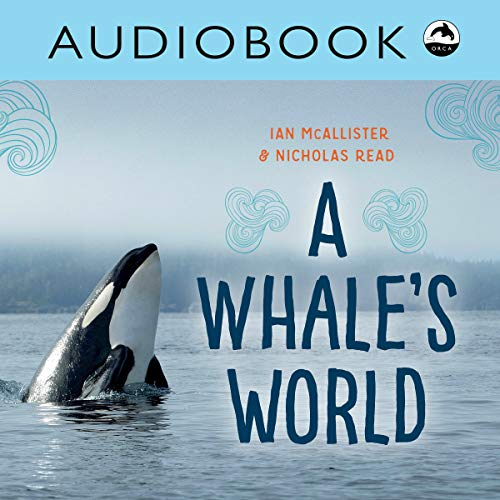 A Whale's World (My Great Bear Rainforest)  By  cover art