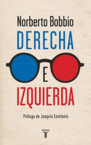 Derecha e izquierda (Spanish Edition)