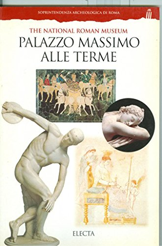 The National Roman Museum Palazzo Massimo Alle Terme