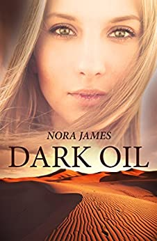 Dark Oil by [Nora James]