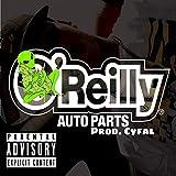 O'reilly Auto Parts [Explicit]
