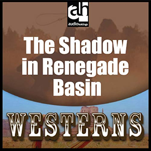 The Shadow in Renegade Basin cover art