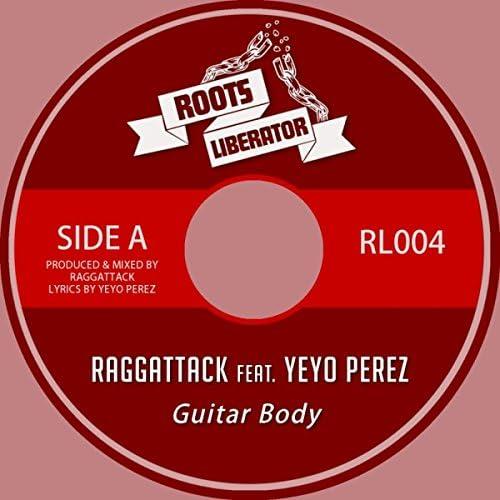 Raggattack feat. Yeyo Perez