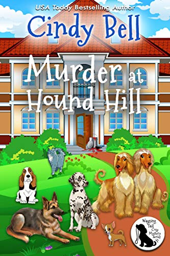 Murder at Hound Hill (Wagging Ta...