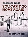 You Can't Go Home Again (Classics To Go)