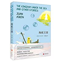 The Kingdom Under the Sea and Other Stories (Chinese Edition)