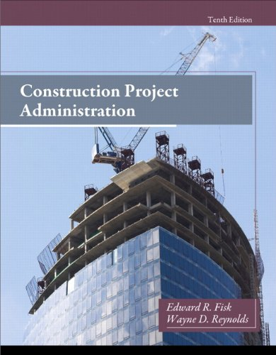 Construction Project Administration (10th Edition)