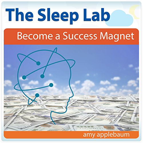 Become a Success Magnet with Hypnosis and Meditation audiobook cover art