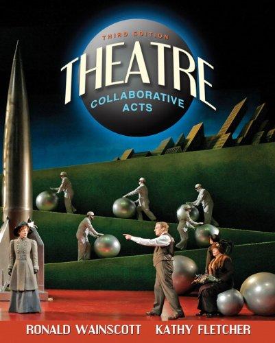 Theatre: Collaborative Acts (3rd Edition)