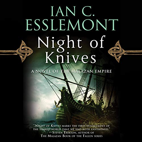 Night of Knives Audiobook By Ian C. Esslemont cover art
