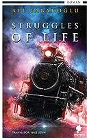 Struggles Of Life; STRUGGLES OF LIFE
