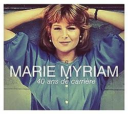 Marie Myriam - 40 Ans de Carrière