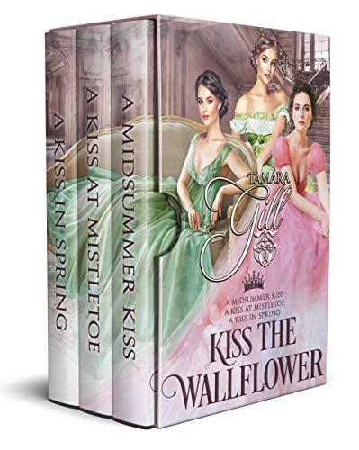 Kiss the Wallflower: Books 1-3 (English Edition)